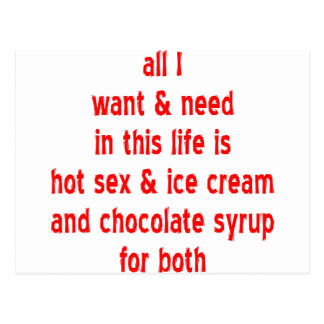 Sex And Ice Cream And Chocolate Syrup For Both Postcard