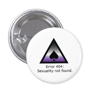 Sexuality 404 1 inch round button