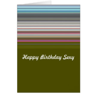 Sexy happy birthday striped card