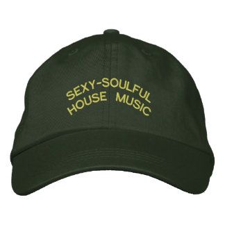 SEXY-SOULFUL HOUSE MUSIC EMBROIDERED HAT