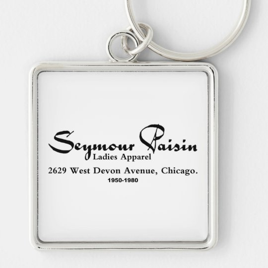 Seymour Paisin Ladies Apparel, Chicago, IL Keychain