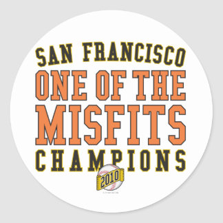 SF Baseball 'One of the Misfits' 2010 Champions Round Sticker