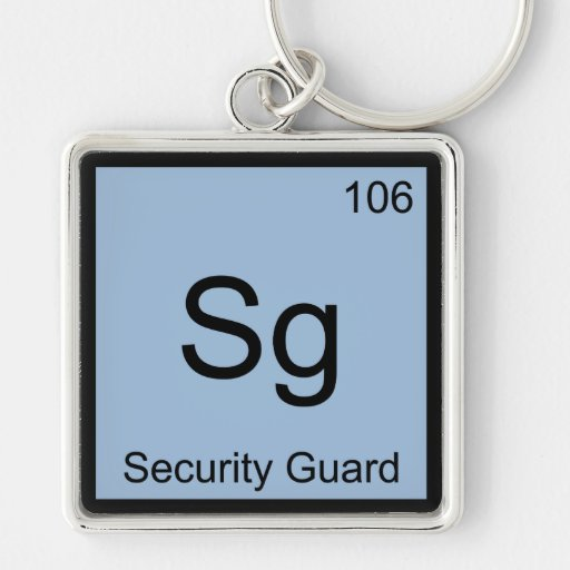 Sg - Security Guard Chemistry Element Symbol Funny Key Chains