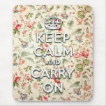 Shabby chic keep calm and carry on mouse pad