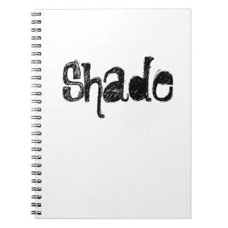 Shade Notebook
