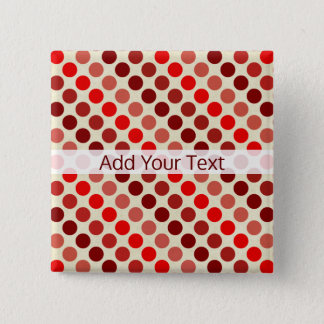 Shades of Red Polka Dots by Shirley Taylor 2 Inch Square Button