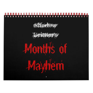 Shadow Leitner's Months of Mayhem Wall Calendar