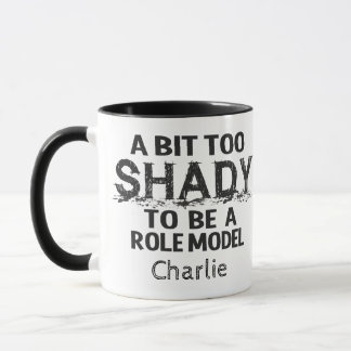 Shady Role Model custom name mugs