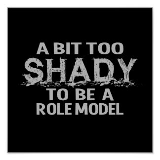 Shady Role Model poster