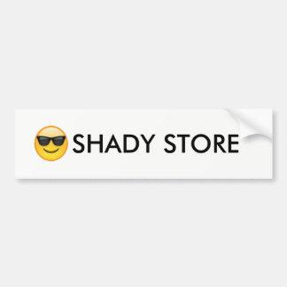 Shady  Store bumper sticker