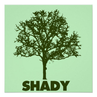 Shady Tree GO Green Humor Poster