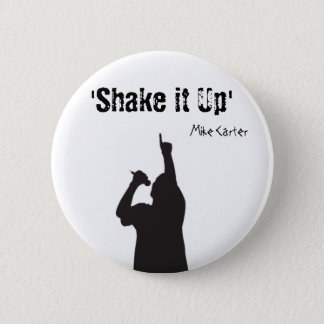 Shake it Up Badge 2 Inch Round Button