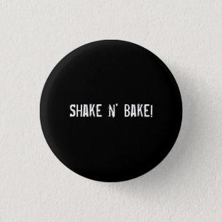 Shake n' Bake! 1 Inch Round Button