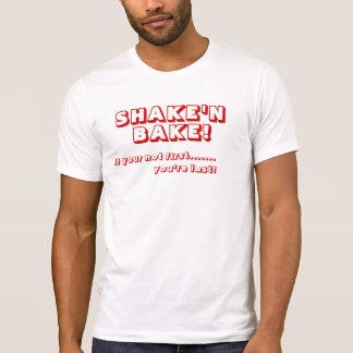 SHAKE 'N BAKE! T-Shirt