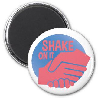Shake On It 2 Inch Round Magnet