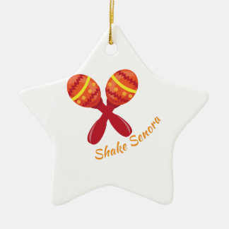 Shake Senora Ceramic Ornament