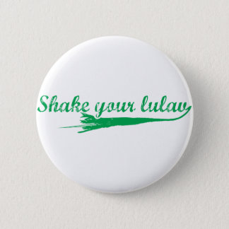 Shake your Lulav 2 Inch Round Button