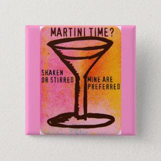 SHAKEN OR STIRRED...MARTINI PRINT 2 INCH SQUARE BUTTON