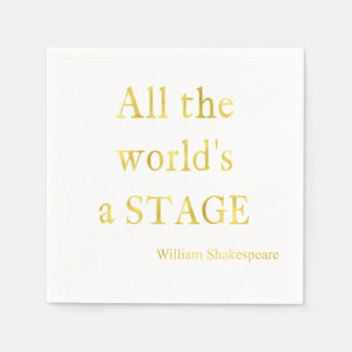 Shakespeare All The World's A Stage Quote Paper Napkin