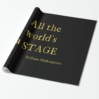 Shakespeare All The World's A Stage Quote Wrapping Paper