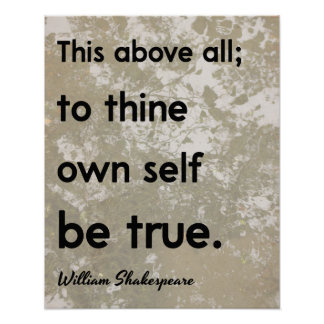 Shakespeare 'Be True' Quote Poster