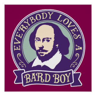 Shakespeare Everybody Loves a Bard Boy Poster