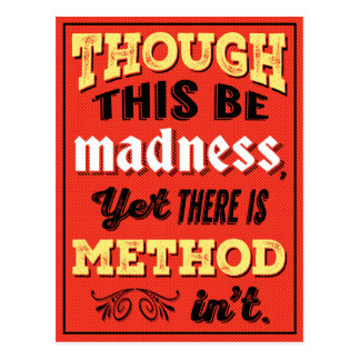 Shakespeare Hamlet Quote - Though This Be Madness Postcard