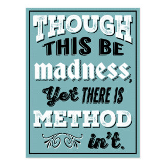 Shakespeare Hamlet Quote - Though This Be Madness Post Card