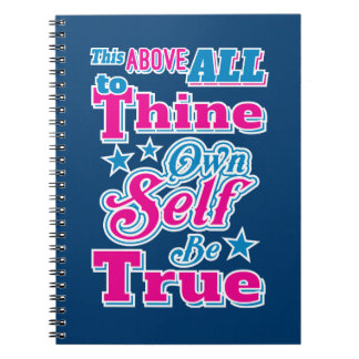 Shakespeare Hamlet To Thine Own Self Be True Quote Spiral Note Book
