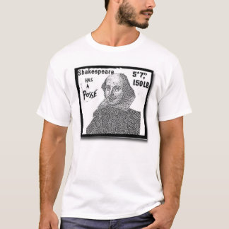 shakespeare has a posse T-Shirt