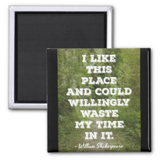 Shakespeare 'I like this place...' Quote Magnet