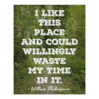 Shakespeare 'I like this place...' Quote Poster
