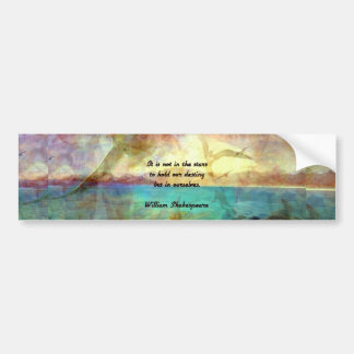 Shakespeare Inspirational Quote About Destiny Bumper Sticker