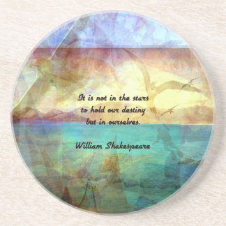 Shakespeare Inspirational Quote About Destiny Coaster