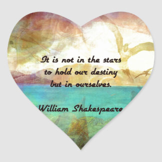 Shakespeare Inspirational Quote About Destiny Heart Sticker