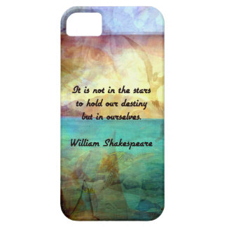 Shakespeare Inspirational Quote About Destiny iPhone 5 Case