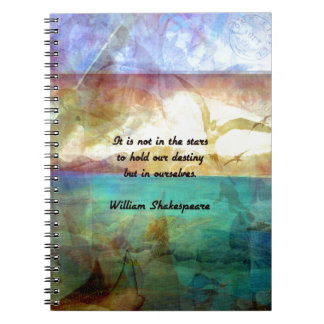 Shakespeare Inspirational Quote About Destiny Spiral Notebook