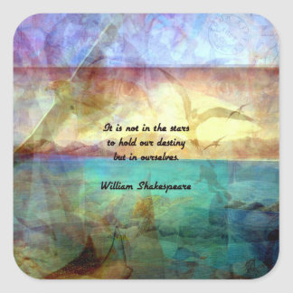 Shakespeare Inspirational Quote About Destiny Square Sticker