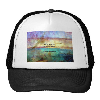 Shakespeare Inspirational Quote About Destiny Trucker Hat