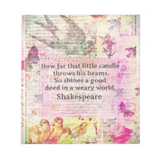 Shakespeare  inspirational quote about good deeds notepad