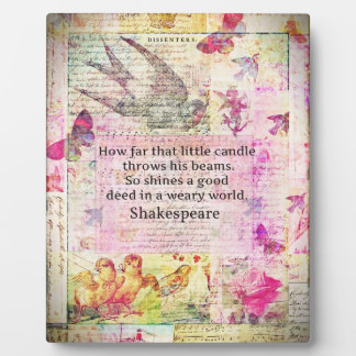 Shakespeare  inspirational quote about good deeds plaque