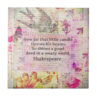 Shakespeare  inspirational quote about good deeds tile