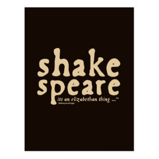 Shakespeare - it s an Elizabethan thing Post Cards
