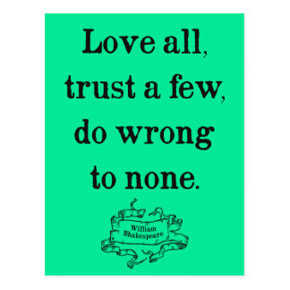 Shakespeare 'Love all...' Quote Postcard
