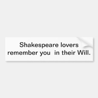 Shakespeare Lovers Bumper Sticker