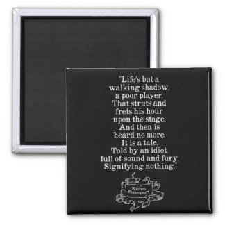 Shakespeare Macbeth Quote on Life Magnet