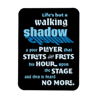 Shakespeare Macbeth Walking Shadow Quote Magnet