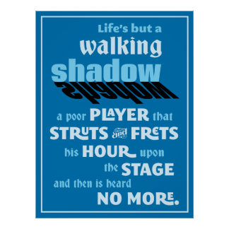 Shakespeare Macbeth Walking Shadow Quote Poster