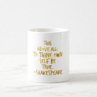 Shakespeare Motivational Quote Gold Faux Foil Coffee Mug