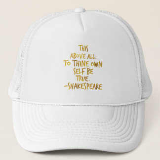 Shakespeare Motivational Quote Gold Faux Foil Trucker Hat